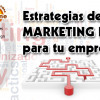 Estrategias de Marketing Digital para tu empresa